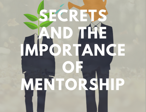 #5 Secrets and the Importance of Mentorship